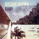 Bosque Brown Baby