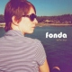 Fonda Better Days [12in]
