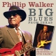Walker, Phillip Big Blues From Texas