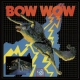 Bow Wow Bow Wow -Remast-