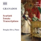 Granados, E. Piano Music Vol.9:Scarlat