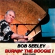 Seeley, Bob CD Burnin' the Boogie