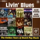 Livin´ Blues Golden Years of Dutch..
