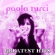 Turci, Paola Greatest Hits -30tr-