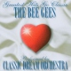 Classic Dream Orchestra Bee Gees The Bee Gees