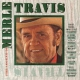 Travis, Merle Legend of -24 Tr.-