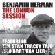 Herman, Benjamin London Session
