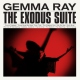 Ray, Gemma Exodus Suite [LP]