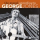 Jones, George Gospel According To..