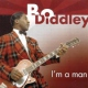 Diddley, Bo I´m a Man