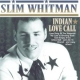 Whitman, Slim Indian Love Call