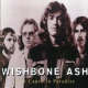 Wishbone Ash Lost Cause In Paradise