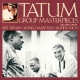Tatum, Art Tatum Group Masterp.3