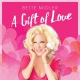 Midler, Bette A Gift Of Love