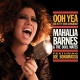 Barnes, Mahalia & The Soul Mates Featuring Joe Bonamassa Ooh Yea! - the Betty..