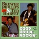 Brewer Phillips  /  Ted Harvey CD Good Houserockin'