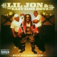 Lil´ Jon & The East Side Put Yo Hood Up