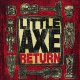 Little Axe Return