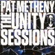 Metheny, Pat The Unity Sessions
