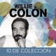 Colon, Willie 10 De Coleccion