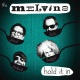 Melvins Hold It In