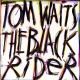Waits Tom The Black Rider