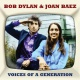 Dylan, Bob / Baez, Joan Voices of a Generation