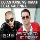 Dj Antoine Vs.timati F.ka Welcome To St. Tropez