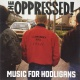 Oppressed Music For Hooligans [LP]