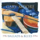 Moore, Gary Ballads & Blues 1982-94