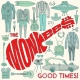 Monkees Good Times !