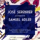Adler, S. Jose Serebrier Conducts S