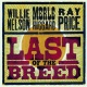 Nelson / Haggard / Price Last of the Breed