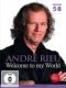 Rieu Andre DVD Welcome To My World