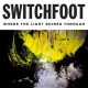 Switchfoot Where the Light Shines..