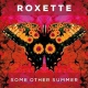 Roxette Some Other Summer