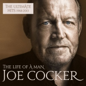 The Life Of A Man - The Ultimate Hits 1968-2013 (Cocker, Joe)