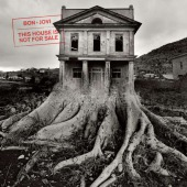 This House Is Not For Sale (Bon Jovi)