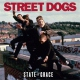 Street Dogs State of the Grace