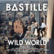 Bastille Wild World / Deluxe