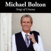 Songs Of Cinema (Bolton, Michael)