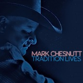 Tradition Lives (Chesnutt, Mark)