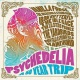 Various CD Psychedelia - A 50 Year Trip