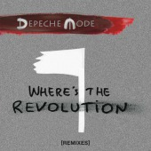 Where´s The Revolution.. (Depeche Mode)