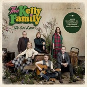 We Got Love / Digipack (Kelly Family)