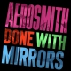 Aerosmith Vinyl Done With Mirrors