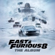 Various Artists CD Fast & Furious Vol. 8: The Album