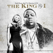 The King & I (Evans, Faith And The Notorious Big)