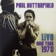 Butterfield, Paul Vinyl Live In New York 1970