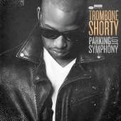 Parking Lot Symphony (Trombone Shorty)